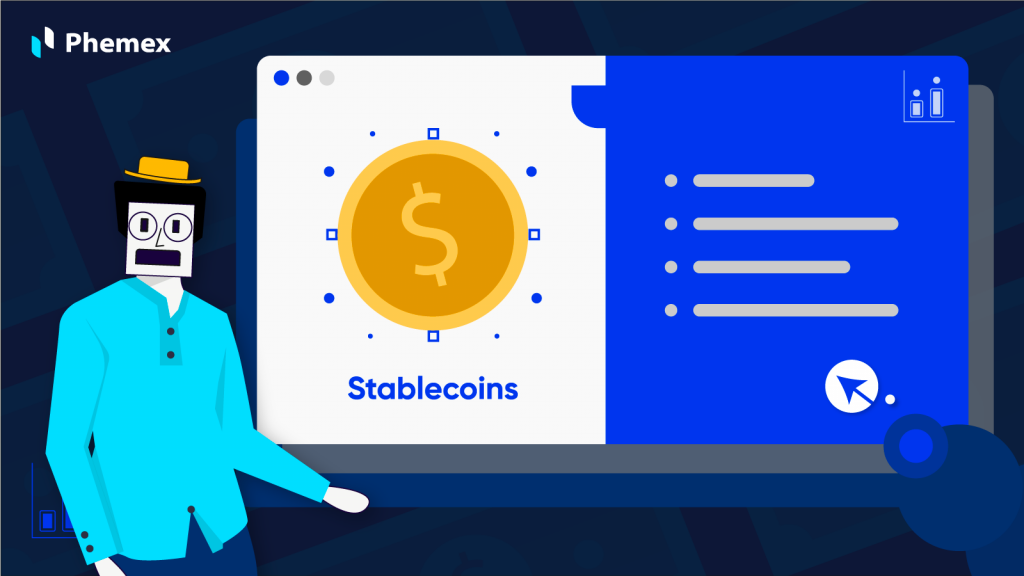 All You Need to Know About Stablecoins