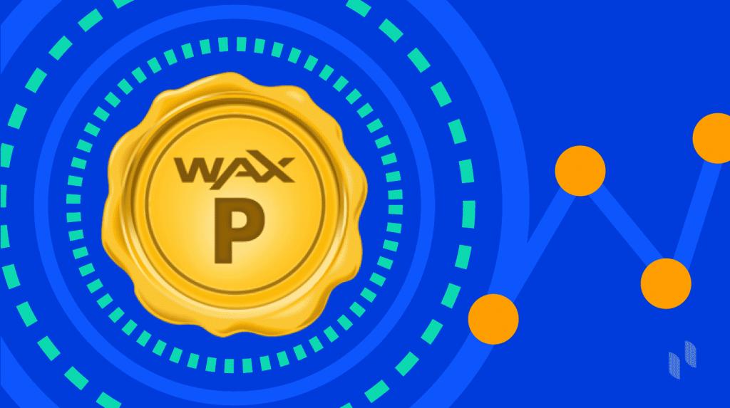 WAX(WAXP)とは?最大のP2P市場を創造する