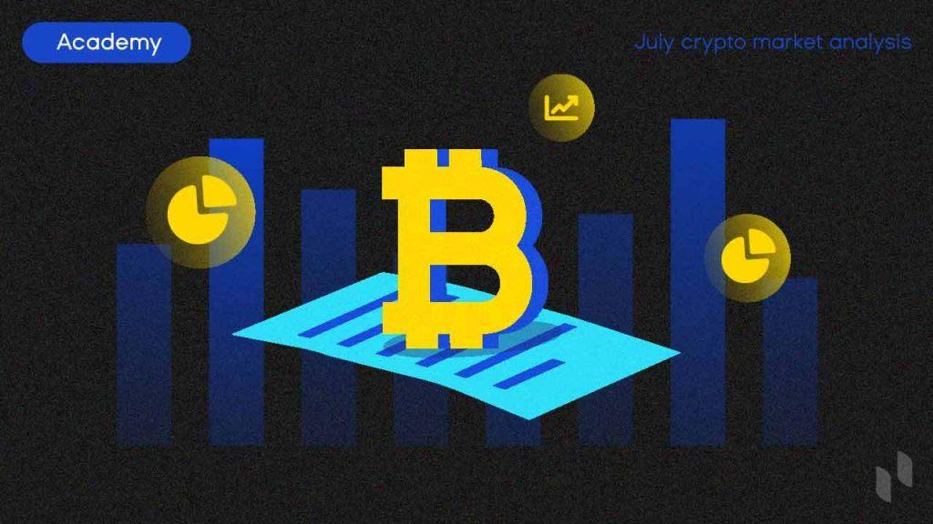 July Crypto Market Analysis