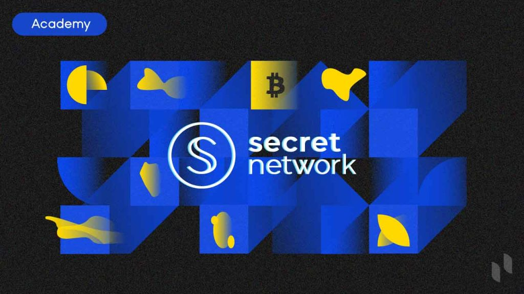 What is Secret Network: First Blockchain With Data Privacy By Default