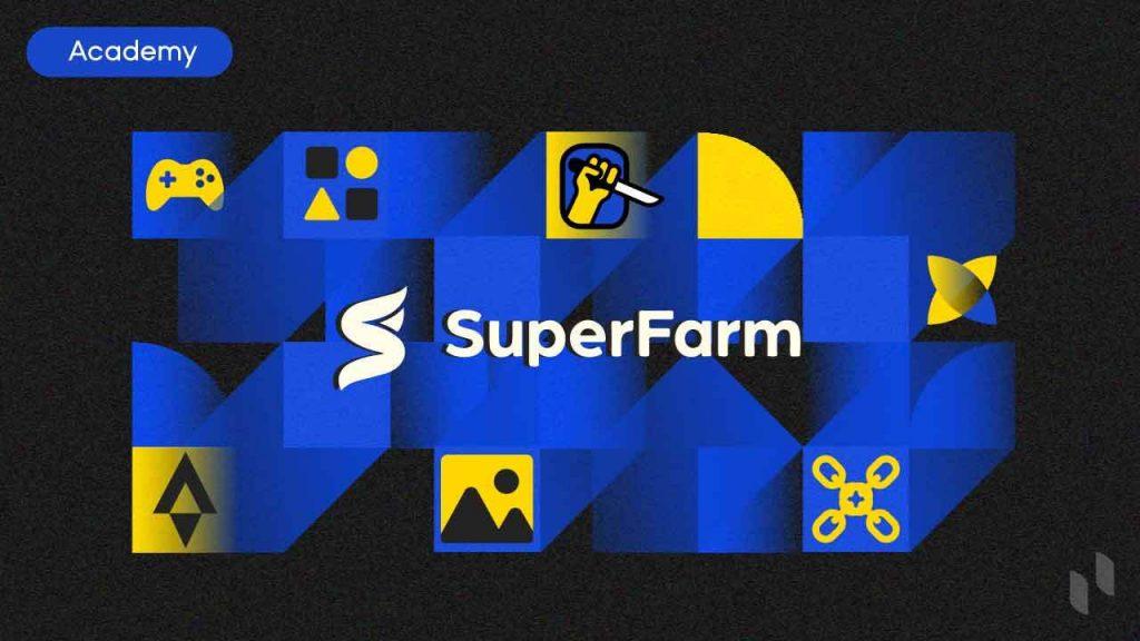 What is SuperFarm: A Cross-Chain NFT Platform